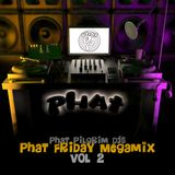 Phat Friday Mega Mix vol.2
