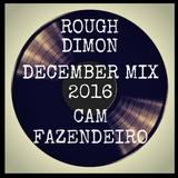 Rough Dimon Cam Fazendeiro December Mix 2016