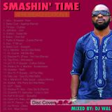 DJ Wal - Smashin' Time (Afrobeatz Edition III)