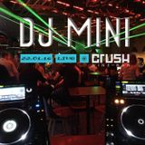 Dj Mini live @ CRUSH Wine Bar - 22.01.2016