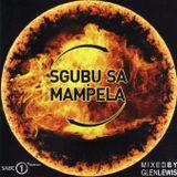 SGUBU SA MAMPELA - Mixed by Glen Lewis