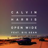 Calvin Harris feat Big Sean - Open Wide (John Michael 2K18 Main Mix)