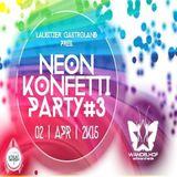 Dj Marc Stone - Club Cut 02.04.2015 Neon Konfetti Party ,Wandelhof Schwarzheide