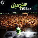 Dr. Lektroluv- Live In Brazil '12