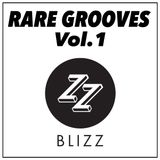 RARE GROOVES Vol.1 - BLIZZ