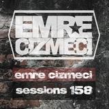 Emre Cizmeci Sessions 158