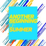 Another Beginning of Summer(#初夏のハウスmix祭)