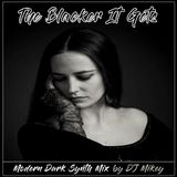 The Blacker It Gets | Modern Dark Synth | DJ Mikey