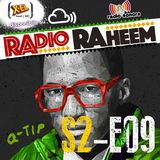 Radio Raheem S2-E09 Biography #5: Q-Tip (9 Novembre 2017)