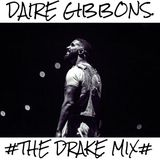Daire Gibbons - #THE DRAKE MIX#