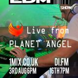 088 The EDM Show with Alan Banks Live from Planet Angel