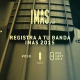 IMAS FM No. 59 - Registro a la Premiación 2015. Porter, Paté de Fua, Bocafloja, DaPunto Beat