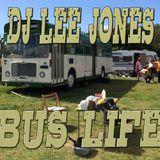 Bus Life. DJ Mix by Lee Jones