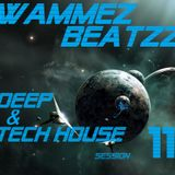 Wammez Beatzz Deep and Tech House Session 11