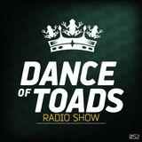 Dance Of Toads Radio Show #052
