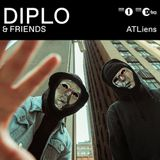 ATLiens (Oracle Music Group, OWSLA Records) @ Diplo and Friends Radio Show, BBC 1Xtra (02.09.2018)