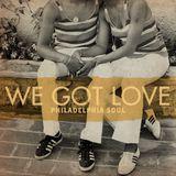 We Got Love: Philadelphia Soul (2017)