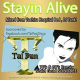 Stayin Alive 70's 80's Solid Gold Sundaze House Remixes Sponsored by Tai Pan Disco Mixed by DJ Tank