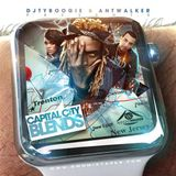 "DJTYBOOGIE & ANTWALKER PRESENTS ""CAPITAL CITY BLENDS"""