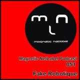 Magnetic NetLabel Podcast 051 - Fake Robotique