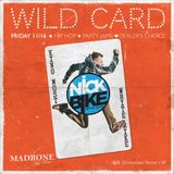 Nick Bike - Live @ Wild Card [Madrone Art Bar, San Francisco, CA - 17NOV18]