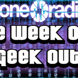 The Week Out Geek Out #4 (20/02/15)