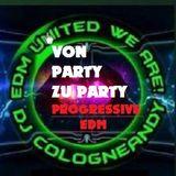 #EDM #UnitedWeAre #VonPartyzuParty 2 #ProgressiveEDM mix by  #Cologneandy #Frechen #bigroom #mashup