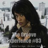 The Groove Experience #03