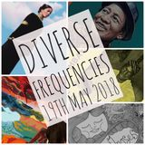 Diverse Frequencies 19th May 2018