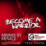 Become_A_Warrior - Minimix Series (Mixed by Menace)