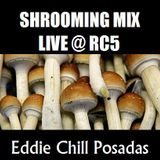 Chill's Shrooming Mix Live @ RC5