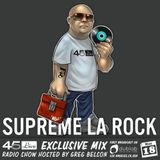 45 Live Radio Show pt. 62 with guest DJ SUPREME LA ROCK