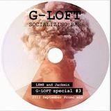 L8M8 & JACKMIN: G-LOFT SPECIAL #3 (SEPTEMBER MIXTAPE)
