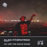 We Are The Brave Radio 060 - Raphael Dincsoy Guest Mix