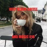 DEEP BLACK COFFEE AND MUSIC 018 - Dj Pita B