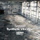 Santano - Synthetic Vibration