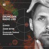 DCR423 - Drumcode Radio Live - Adam Beyer live from Drumcode Festival, Amsterdam