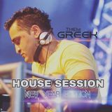 "DJ-THE GREEK @ HOUSE SESSION ""NEW YEAR 2017 EDITION"""