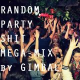 Random Party Shit Mega-Mix