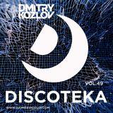 DJ DMITRY KOZLOV - DISCOTEKA vol.49 (BASSLINE & CLUB HOUSE)