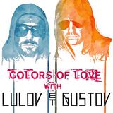Lulov et Gustov - Colors of Love