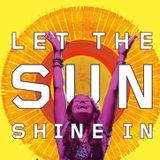 DJ JORGE CARVALHO - LET THE SUNSHINE IN LAST NIGH THE DJ SAVE MY LIFE - 2015