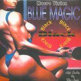 Blue Magic - Black: Volume 1 - MegaMixMusic.com