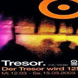 Dash @ Der Tresor wird 12! - Tresor Berlin - 15.03.2003