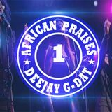 AFRICAN PRAISE MIX [ Joyous Celebration,Spirit of praise ,Benjamin Dube,Uche Agu ]