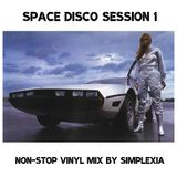 Space Disco Session 1 - Non-Stop Vinyl Mix by Simplexia