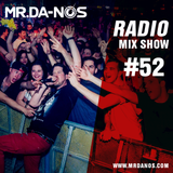 Mr.Da-Nos Radio Mix Show #52