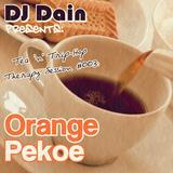DJ Dain Presents: Tea 'n' Trip-Hop Therapy Session #003: Orange Pekoe