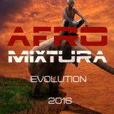 AFROMIXTURA EVOLUTION 2016 Afrohouse session  12/16