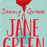 JANE GREEN - Saving Grace - Author of the Week with Donna Freed